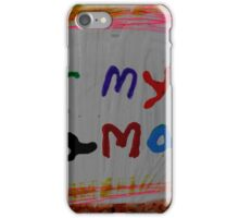 for my mama iPhone Case/Skin