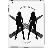 Switchblade Sisters iPad Case/Skin