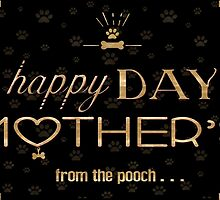 { happy mother's day from the dog } by smooshfaceutd