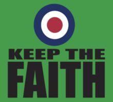Keep The Faith by mods