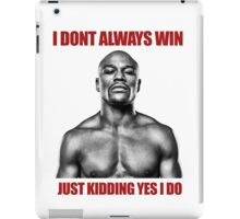 Just kidding, Floyd Mayweather iPad Case/Skin