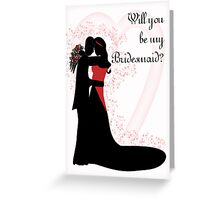 Will you be my bridesmaid vector couple close  Greeting Card