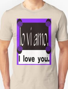 ITALIAN:  I LOVE YOU. T-Shirt