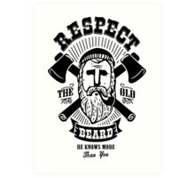 Respect The Beard Art Print