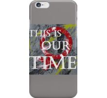 Fem1-Our Time (small) iPhone Case/Skin