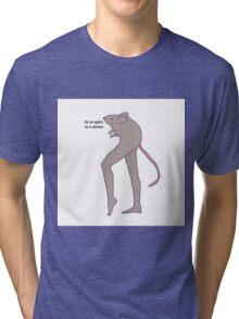 quiet as a mouse Tri-blend T-Shirt