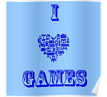 I Love Games Poster