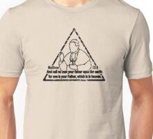 MATTHEW 23:9  CALL NO MAN YOUR FATHER Unisex T-Shirt