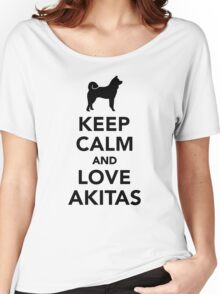 Keep calm and love Akitas Women's Relaxed Fit T-Shirt