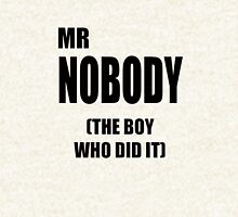 Mr Nobody (The boy who did it.) Hoodie