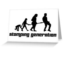 Stomping Generation Greeting Card