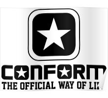 Conform - The Official Way of Life - Subversive Symbolism Poster