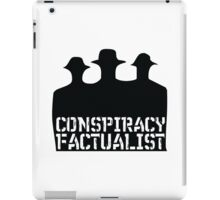 Conspiracy Factualist - Truth Activist - Fear And Clothing iPad Case/Skin