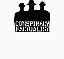 Conspiracy Factualist - Truth Activist - Fear And Clothing Unisex T-Shirt