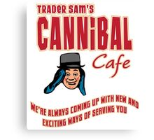 Cannibal Cafe Canvas Print