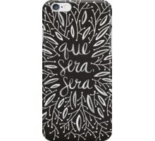 Whatever Will Be, Will Be (Black & White Palette) iPhone Case/Skin