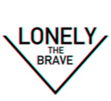 Lonely the Brave by ambivalentidiot