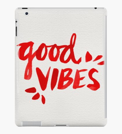 Good Vibes - Red Ink iPad Case/Skin