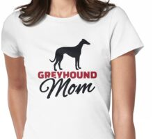 Greyhound Mom Womens Fitted T-Shirt