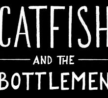 Catfish and the Bottlemen by ambivalentidiot