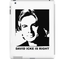 David Icke is Right iPad Case/Skin