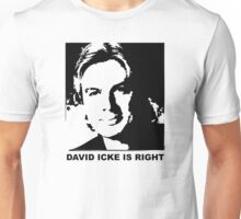 David Icke is Right Unisex T-Shirt
