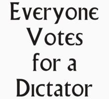 The Prisoner - Everyone Votes For a Dictator T-Shirt