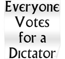 The Prisoner - Everyone Votes For a Dictator Poster