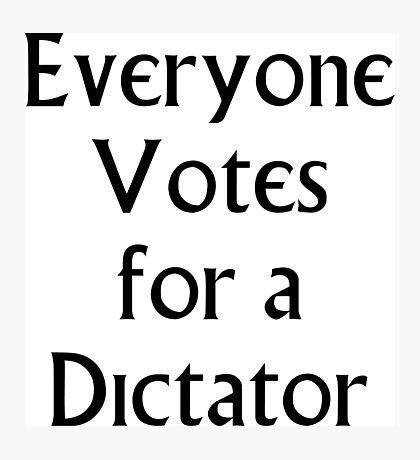 The Prisoner - Everyone Votes For a Dictator Photographic Print