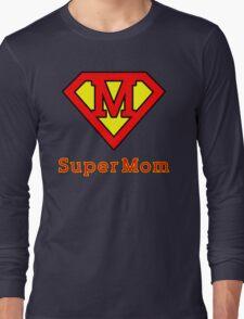 Super mom Long Sleeve T-Shirt