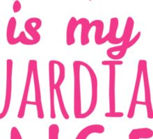 My Grandpa is My Guardian Angel Sticker