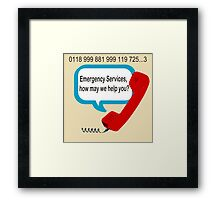 0118 999 881 999 119 7253 IT Crowd Emergency Services Framed Print