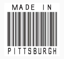 Made in Pittsburgh by heeheetees