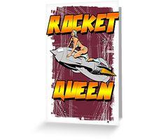 Rocket Queen Greeting Card