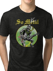 So Metal Tri-blend T-Shirt
