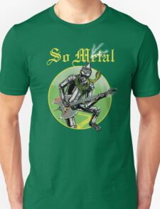 So Metal T-Shirt