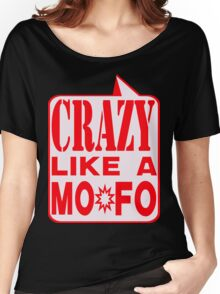 CRAZY MOFO Women's Relaxed Fit T-Shirt