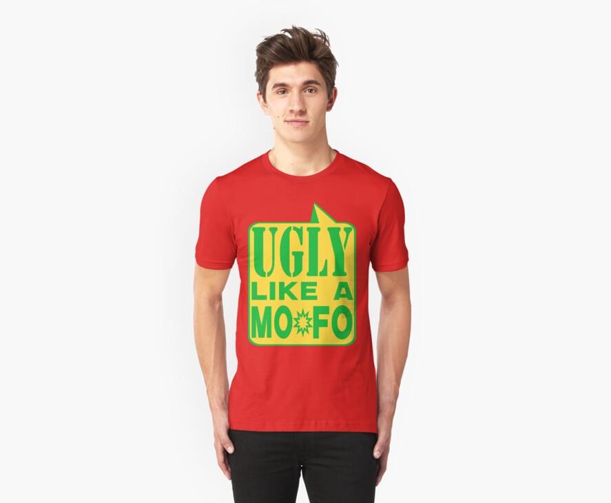 UGLY MOFO by dragonindenver