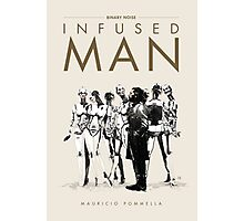 Infused Man - Cover Photographic Print