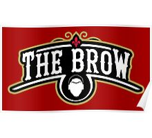 The Brow (Black) Poster
