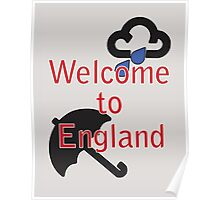Welcome to England! Poster