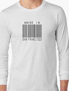 Made in San Francisco Long Sleeve T-Shirt