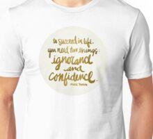 Ignorance & Confidence #1 Unisex T-Shirt