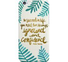 Ignorance & Confidence #1 iPhone Case/Skin