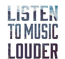 Listen to Music Louder by zombisushi