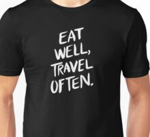Eat Well, Travel Often – Black Unisex T-Shirt