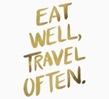 Eat Well, Travel Often – Gold T-Shirt