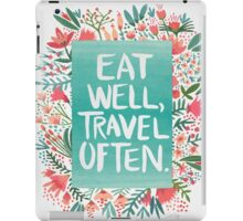 Eat Well, Travel Often – Bouquet iPad Case/Skin