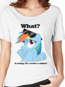 Is being 20% cooler a crime? Women's Relaxed Fit T-Shirt