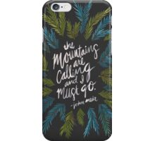 Mountains Calling – Charcoal iPhone Case/Skin